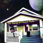 The Porch Of Planet Pluto Pt. 1