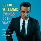 Robbie Williams - Swings Both Ways