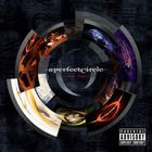 A Perfect Circle - Three Sixty CD2