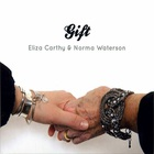 Eliza Carthy - Gift (With Norma Waterson)