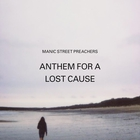 Manic Street Preachers - Anthem For A Lost Cause (EP)