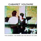 Cabaret Voltaire - The Covenant The Sword and the Arm of the Lord