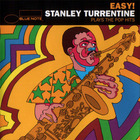 Stanley Turrentine - Easy! Stanley Turrentine Plays The Pop Hits