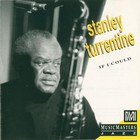 Stanley Turrentine - If I Could