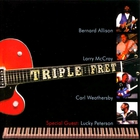Triple Fret (With Larry Mccray, Carl Weathersby & Lucky Peterson)
