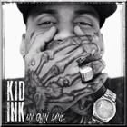 Kid Ink - My Own Lane