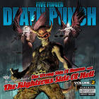 Five Finger Death Punch - The Wrong Side Of Heaven And The Righteous Side Of Hell Vol. 2