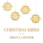 Ariana Grande - Christmas Kisses (EP)