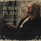 Robert Plant - Greatest Hits CD1