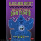 Black Label Society - The European Invasion - Doom Troopin' Live CD1