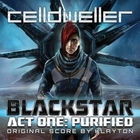 Celldweller - Blackstar Act One: Purified