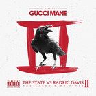 Gucci Mane - The State Vs Radric Davis: The Caged Bird Sings