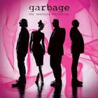 Garbage - The Absolute Collection
