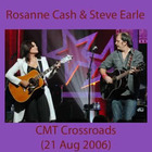 Rosanne Cash - Cmt Crossroads (With Steve Earle)
