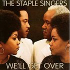 The Staple Singers - We'll Get Over (Vinyl)