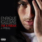 Enrique Iglesias - I'm A Freak (CDS)