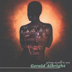 Gerald Albright - Giving Myself To You