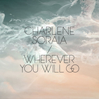 Charlene Soraia - Wherever You Will Go (EP)