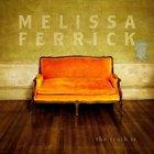 Melissa Ferrick - The Truth Is