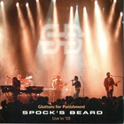 Spock's Beard - Gluttons For Punishment (Live) CD1