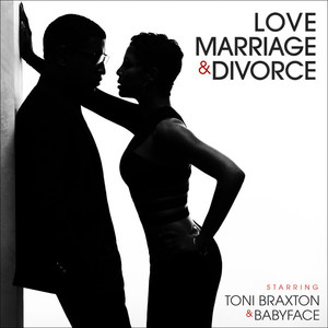 Toni Braxton & Babyface - Love, Marriage‎ & Divorce