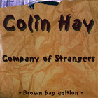 Colin Hay - Company Of Strangers (Brown Bag Edition)