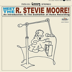 R. Stevie Moore - Meet The R. Stevie Moore