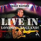Dale Watson - Live In London... England!