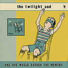 The Twilight Sad - And She Would Darken The Memory (CDS)
