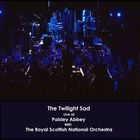 The Twilight Sad - Live At Paisley Abbey (With Whe Royal National Scottish Orchestra)