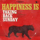 Taking Back Sunday - Happiness Is