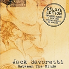 Jack Savoretti - Between The Minds Unplugged