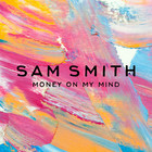SAM SMITH - Money On My Mind (CDS)