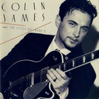 Colin James - And The Little Big Band II