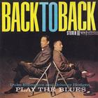 Duke Ellington - Duke Ellington And Johnny Hodges Back To Back Play The Blues