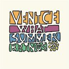 venice - What Summer Brings CD1