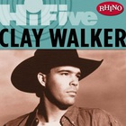 Rhino Hi-Five: Clay Walker (EP)