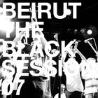 Beirut - Black Session (Live)
