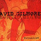 David Gilmore - Ritualism