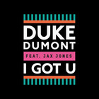 Duke Dumont - I Got U (CDS)