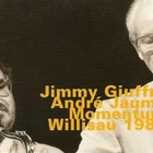 Jimmy Giuffre - Momentum, Willisau (With Andre Jaume)