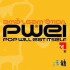 Pop Will Eat Itself - Amalgamation (EP)
