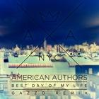 American Authors - Best Day Of My Life (Gazzo Remix) (CDS)
