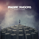 Imagine Dragons - Night Visions (European/ Australian Deluxe Edition 2013 Issue)