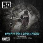 Everytime I Come Around (CDS)