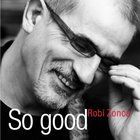 Robi Zonca - So Good