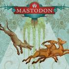 Mastodon - The Wolf Is Loose (Part 2) (EP)