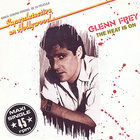 Glenn Frey - The Heat Is On (VLS)
