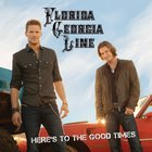 Florida Georgia Line - Here's To The Good Times (Target Deluxe Edition)