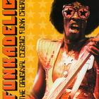 Funkadelic - The Original Cosmic Funk Crew